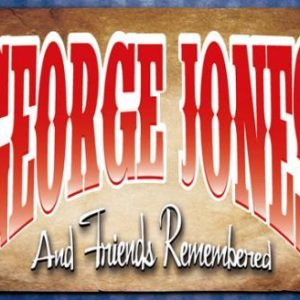 George Jones & Friends Remembered