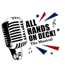 All Hands on Deck – The Musical!