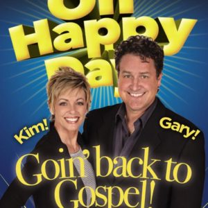 Oh Happy Day! Goin' Back to Gospel!